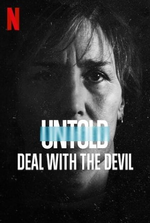 Untold Deal with the Devil สัญญาปีศาจ (2021)