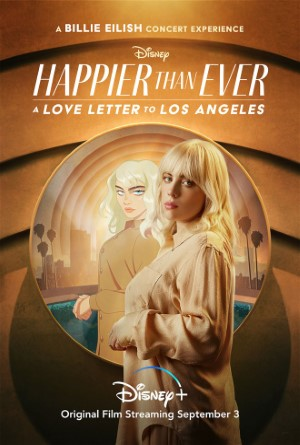 Happier Than Ever A Love Letter to Los Angeles (2021)